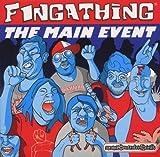 Songtexte von Fingathing - The Main Event