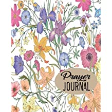Prayer Journal: Journal 8 x 10, 100 Pages, Guide To Pyayer, Praise And Thanks: Beautiful Calligraphy: Volume 16