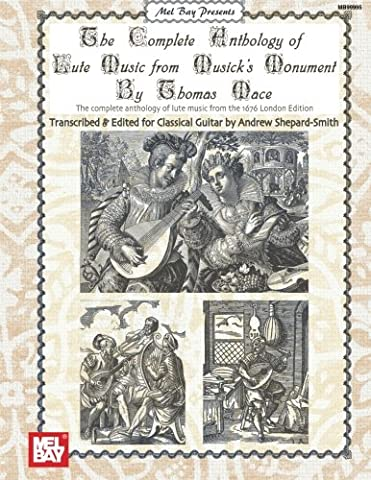 The Complete Anthology of Lute Music from Musick's