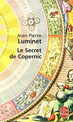 Les bâtisseurs du ciel, Tome 1 : Le secret de Copernic par Jean-Pierre Luminet