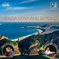 Bossa Nova And Beyond