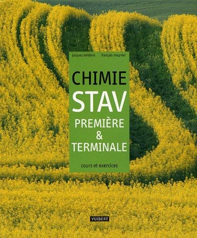 Chimie STAV 1e et Tle : Cours et exercices résolus par Jacques Lefebvre