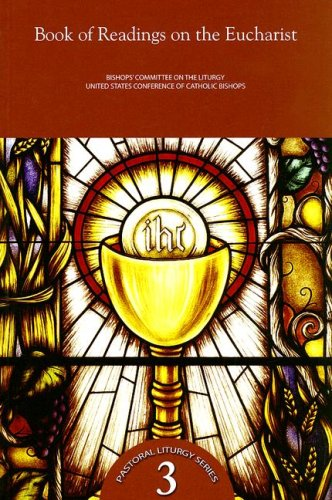 Book of Readings on the Eucharist (Pastoral Liturgy)