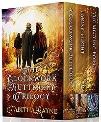 The Clockwork Butterfly Trilogy