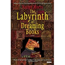 Labyrinth of Dreaming Books: A Novel by Walter Moers (2013-10-29)