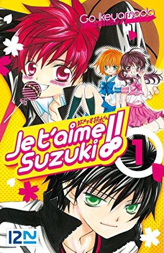 Couverture du livre Je t'aime Suzuki ! - tome 01
