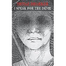 I Speak for the Devil by Imtiaz Dharker (2002-05-17)
