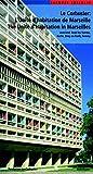 Le Corbusier L´Unite d´habitation de Marseille