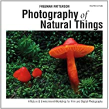 Photography of Natural Things: A Nature & Environment Workshop for Film and Digital Photography