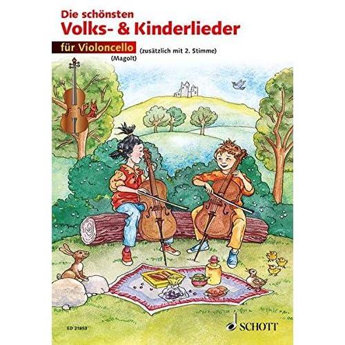 Die Schonsten Volks- Und Kinderlieder Violoncelle