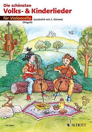 Die schönsten Volks- und Kinderlieder: sehr leicht bearbeitet. 1-2 Violoncelli.