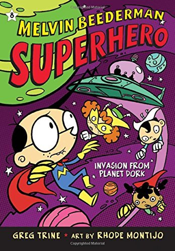 Invasion from Planet Dork (Melvin Beederman Superhero (Quality)) by Greg Trine (2010-06-22)