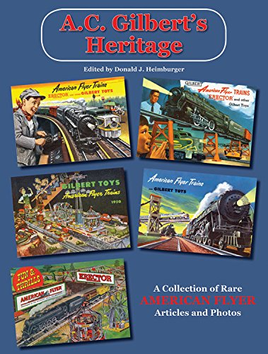 a-c-gilberts-heritage-a-collection-of-rare-american-flyer-articles-photos