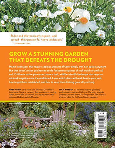 The Drought-Defying California Garden: 230 Native Plants for a Lush Low-Water Landscape