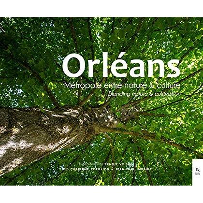 Orléans, métropole entre nature et culture