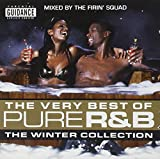 The Very Best of Pure R&B: The Winter Collection von The Firin' Squad