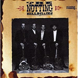 The Notting Hellbillies: Missing