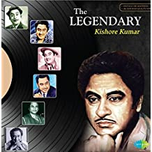 The Legendary - Kishore Kumar