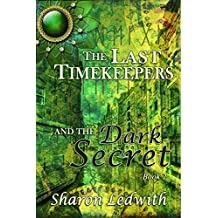 The Last Timekeepers and the Dark Secret