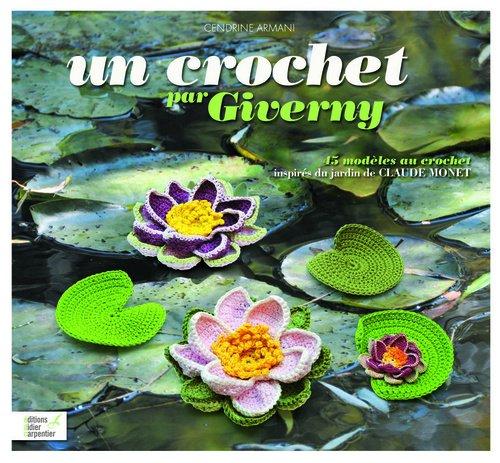 un-crochet-par-giverny-45-modles-au-crochet-inspirs-du-jardin-de-claude-monet
