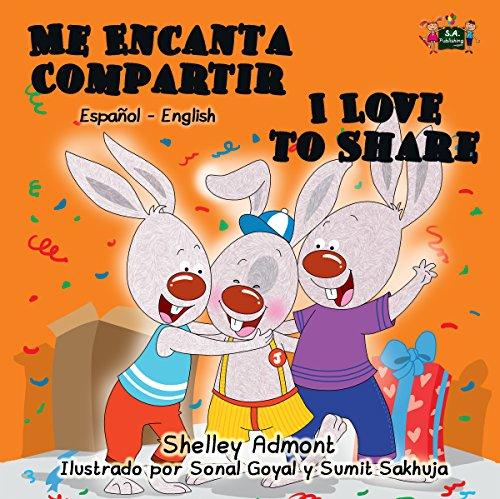 Me Encanta Compartir I Love to Share (Spanish English Bilingual Collection) por Shelley Admont