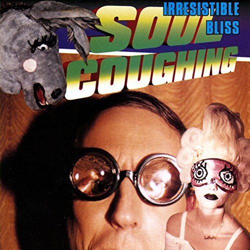 Cover zum Download Irresistible Bliss [Explicit] von Soul Coughing