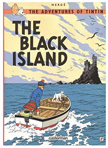 The adventures of Tintin : The black island par Hergé