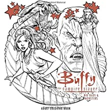 Buffy the Vampire Slayer: Big Bads & Monsters Adult Coloring Book (Colouring Books)