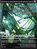 SOA Governance: Governing Shared Services On-Premise and in the Cloud (Prentice Hall Service-Oriented Computing Series from Thomas ERL)