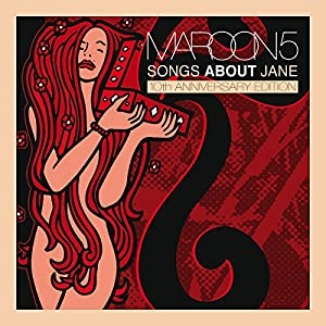 maroon 5 - Songs About Jane [10th Anniversary Edition]