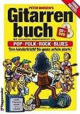 Gitarrenbuch, m. CD-Audio, Bd.1, Mit bekannten Liedbeispielen aus Pop, Folk, Rock & Blues von kinderleicht bis ganz schön stark - Peter Bursch