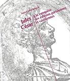 Jules César à la conquète des éditions parisiennes et vénitiennes (1485-1541)