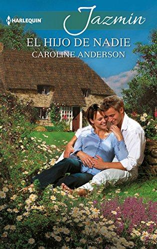 El hijo de nadie (Jazmín) por Caroline Anderson