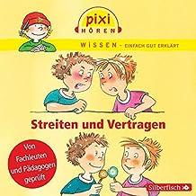 Pixi Wissen - Streiten und Vertragen: 1 CD
