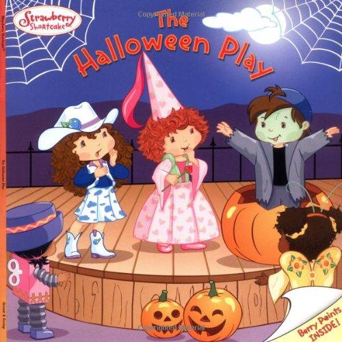 The Strawberry Shortcake: Halloween Play