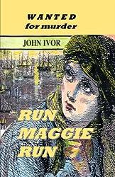 Run Maggie Run (Dreams Quartet Book 1)