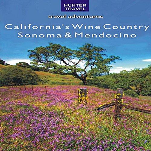 californias-wine-country-sonoma-mendocino