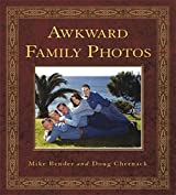 Awkward Family Photos by Mike Bender (9-Jun-2011) Paperback
