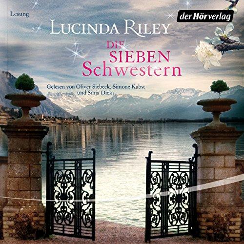 Buchseite und Rezensionen zu 'Die sieben Schwestern' von Lucinda Riley