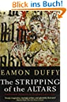 The Stripping of the Altars: Traditio...