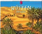 WÜSTEN der Welt: Original Stürtz-Kalender 2018 - Großformat-Kalender 60 x 48 cm -
