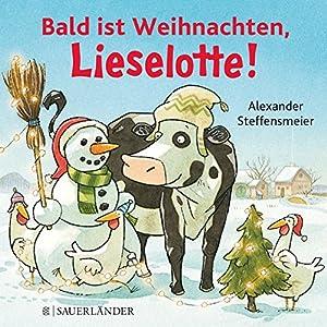 Bald ist Weihnachten, Lieselotte!