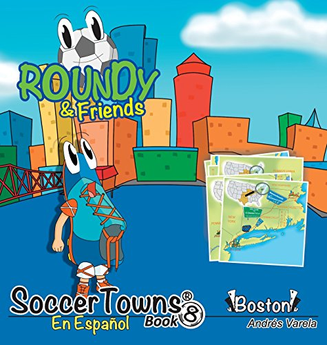 Soccertowns Libro Ocho en Español (Soccertowns Series) por Andrés Varela