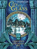 City of Glass (Chroniken der Unterwelt, Band 3) von Cassandra Clare