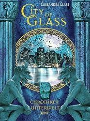 City of Glass (Chroniken der Unterwelt, Band 3)