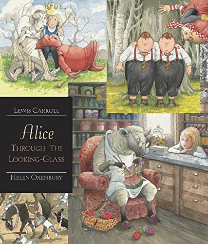 Alice Through the Looking-Glass: Walker Illustrated Classics