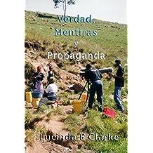 Verdad, Mentiras y Propaganda (Spanish Edition)