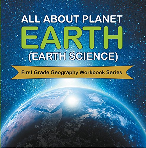 Torrent Descargar All About Planet Earth (Earth Science) : First Grade Geography Workbook Series Libro Patria PDF