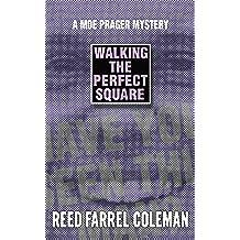 Walking the Perfect Square (Moe Prager)