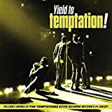 Yield To Temptation! (The Early Works Of...)